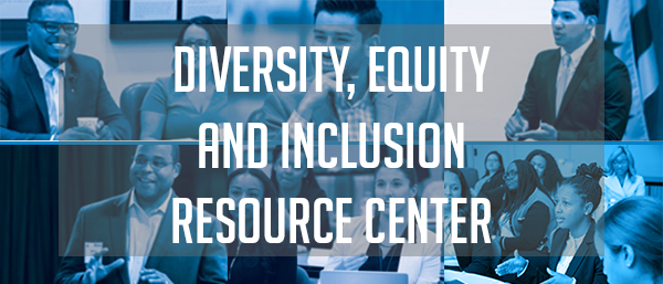 Diversity, Equity and Inclusion Resource Center